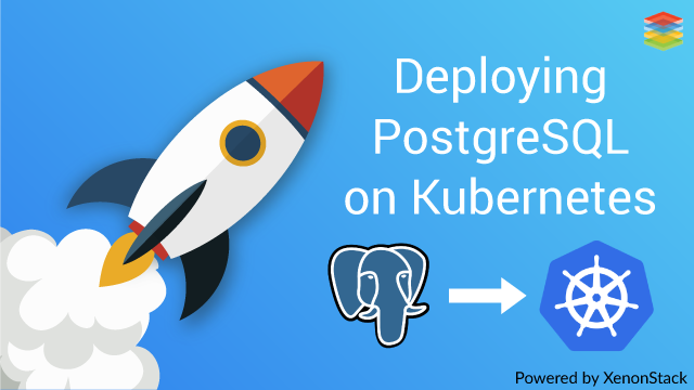 How To Deploy PostgreSQL on Kubernetes